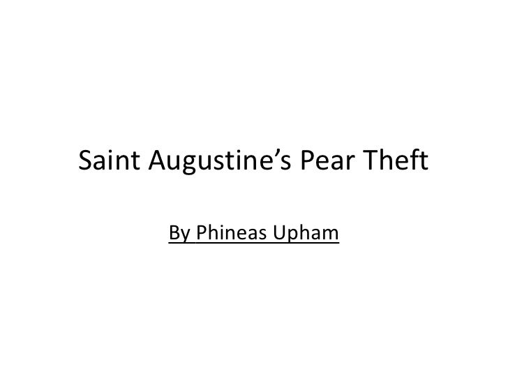 Saint Augustine's Pear Theft       By Phineas Upham