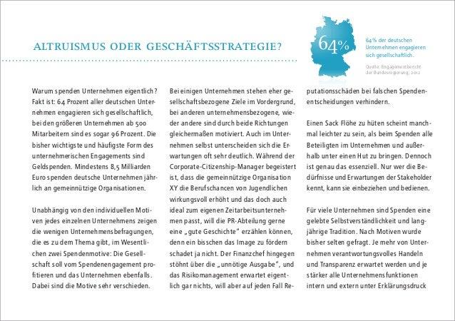 altruismus oder gescHäftsstrategie?  64%  64% der deutschen Unternehmen engagieren sich gesellschaftlich. Quelle: Engageme...