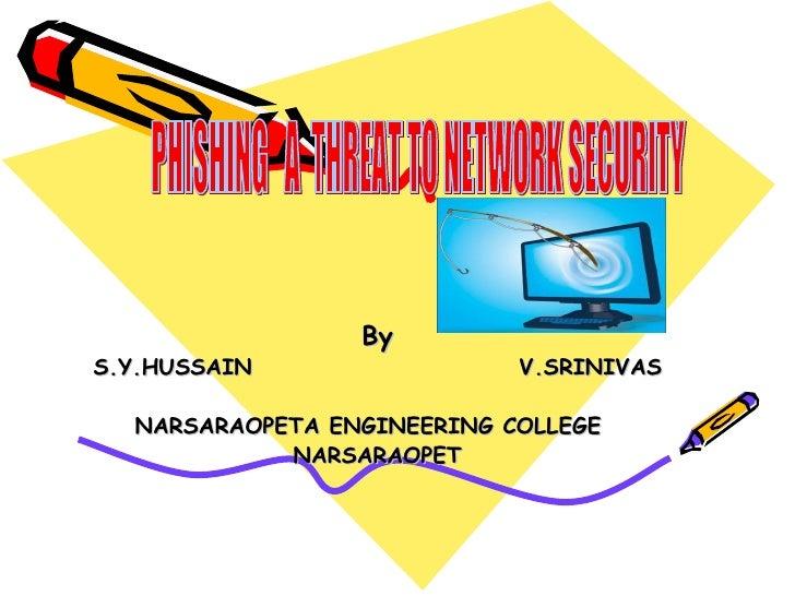 ByS.Y.HUSSAIN                 V.SRINIVAS  NARSARAOPETA ENGINEERING COLLEGE            NARSARAOPET