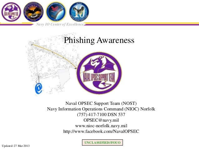 Navy IO Center of Excellence                                       Phishing Awareness                                     ...