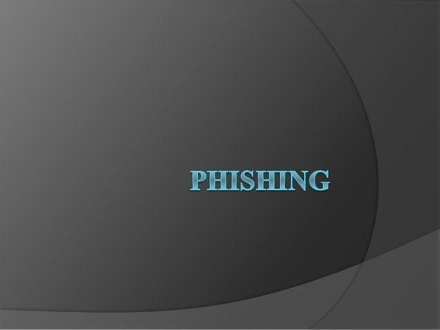 O que é o phishing? Em computação, phishing, termo oriundo do inglês (fishing) que quer dizer pesca, é uma forma de fraude...