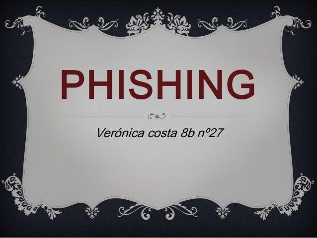 PHISHING Verónica costa 8b nº27