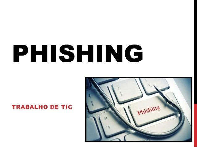 PHISHING TRABALHO DE TIC