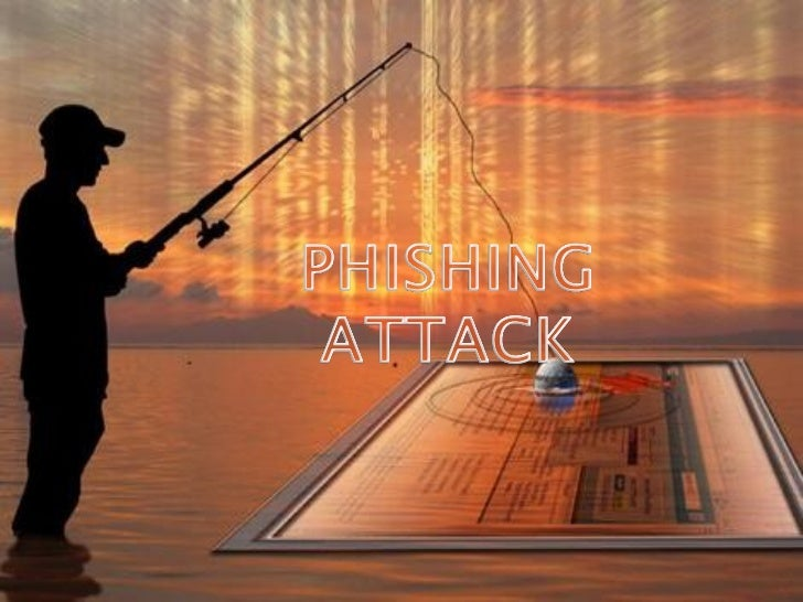 """   Pronounced """"fishing""""   The word has its Origin from two words """"Password    Harvesting """" or fishing for Passwords   P..."""