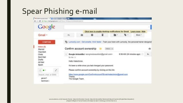 Spear Phishing e-mail www.naushad.co.uk      Computer Forensic Analyst    Information Security Analyst    Vulnerability De...