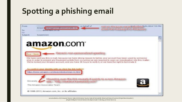 Spotting a phishing email www.naushad.co.uk      Computer Forensic Analyst    Information Security Analyst    Vulnerabilit...