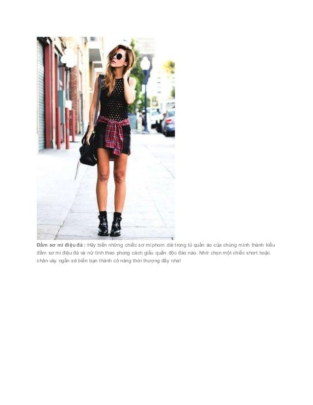 Đầm sơ mi điệu đà : Hãy biến những chiếc sơ mi phom dài trong tủ quần áo của chúng mình thành kiểu đầm sơ...