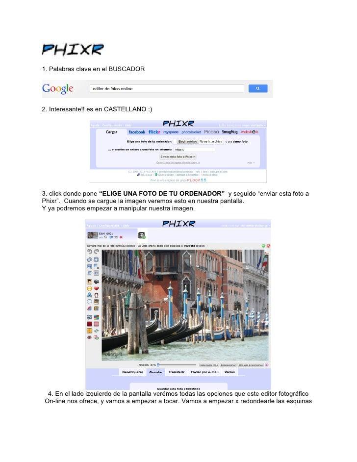 """1. Palabras clave en el BUSCADOR2. Interesante!! es en CASTELLANO :)3. click donde pone """"ELIGE UNA FOTO DE TU ORDENADOR"""" y..."""