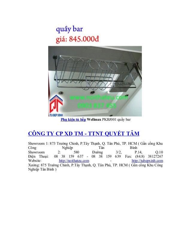 Phụ kiện tủ bếp Wellmax PKBJ001 quầy bar CÔNG TY CP XD TM - TTNT QUYẾT TÂM Showroom 1: 873 Trường Chinh, P.Tây Thạnh, Q. T...
