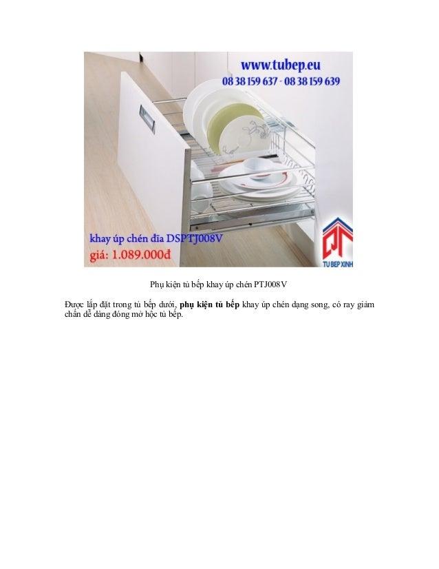 Phụ kiện tủ bếp khay úp chén PTJ008V Được lắp đặt trong tủ bếp dưới, phụ kiện tủ bếp khay úp chén dạng song, có ray giảm c...