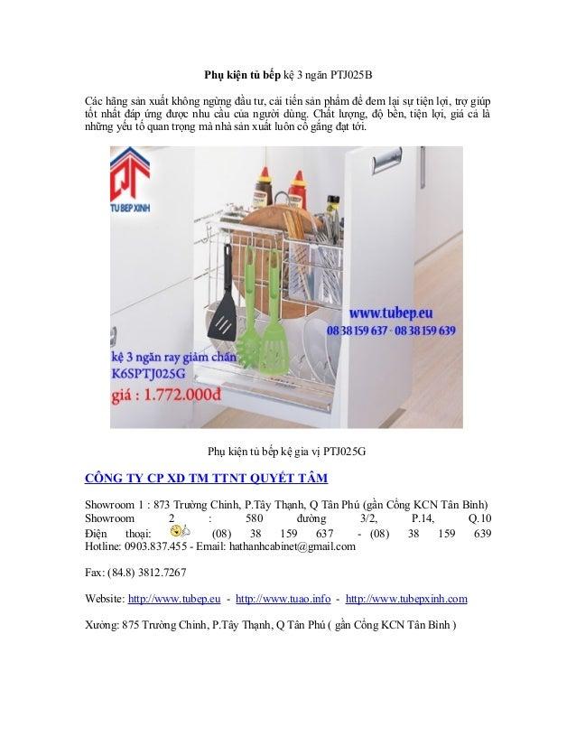 Phụ kiện tủ bếp kệ 3 ngăn PTJ025B Các hãng sản xuất không ngừng đầu tư, cải tiến sản phẩm để đem lại sự tiện lợi, trợ giúp...