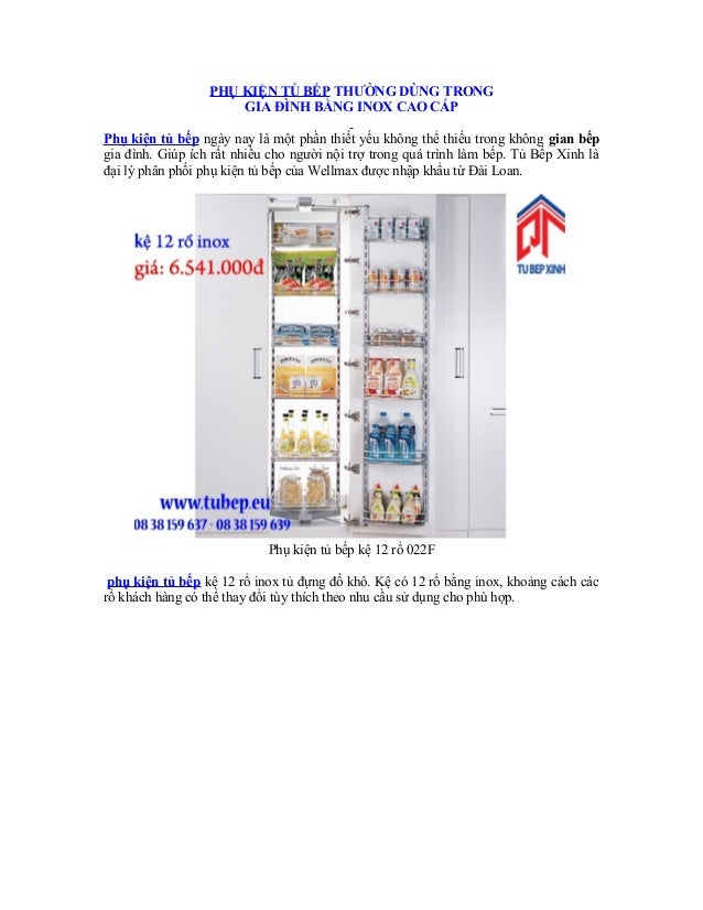 PHỤ KIỆN TỦ BẾP THƯỜNG DÙNG TRONG GIA ĐÌNH BẰNG INOX CAO CẤP Phụ kiện tủ bếp ngày nay là một phần thiết yếu không thể thiế...
