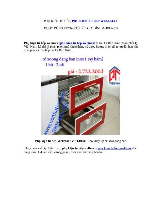 PHỤ KIỆN TỦ BẾP, PHU KIEN TU BEP WELLMAX ĐƯỢC DÙNG TRONG TỦ BẾP GIA ĐÌNH 0838159637 Phụ kiện tủ bếp wellmax (phu kien tu b...