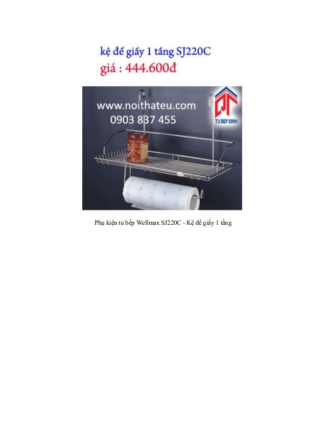 Phụ kiện tủ bếp Wellmax SJ220C - Kệ để giấy 1 tầng