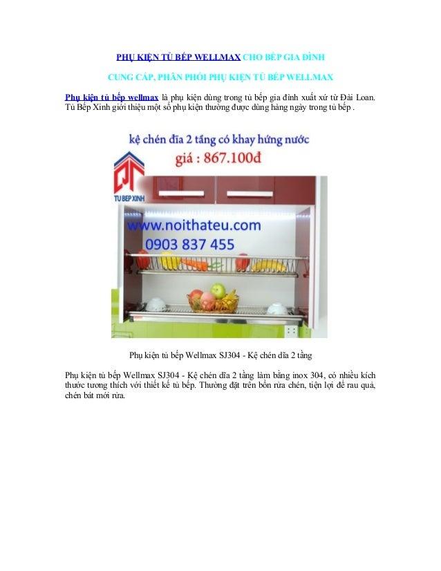 PHỤ KIỆN TỦ BẾP WELLMAX CHO BẾP GIA ĐÌNH CUNG CẤP, PHÂN PHỐI PHỤ KIỆN TỦ BẾP WELLMAX Phụ kiện tủ bếp wellmax là phụ kiện d...