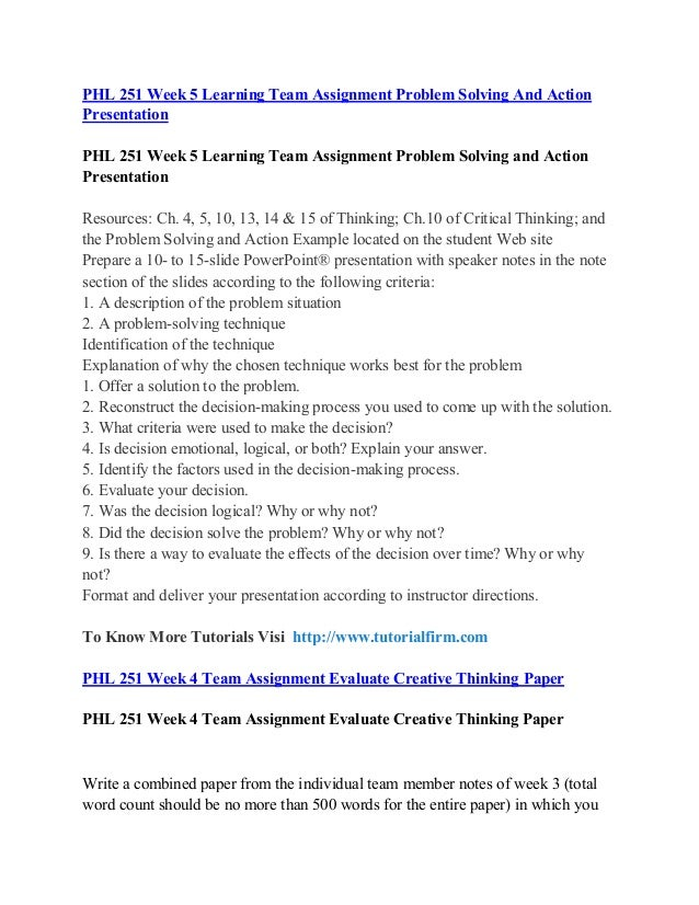 phl 251 wk4 apply problem solving Phl 251 uop learning guidance/tutorialrank  applying problem solving paper (uop course)\nphl 251 week 4 dq 1 (uop course)\nphl 251 week 4 dq 2 (uop course)\nphl.