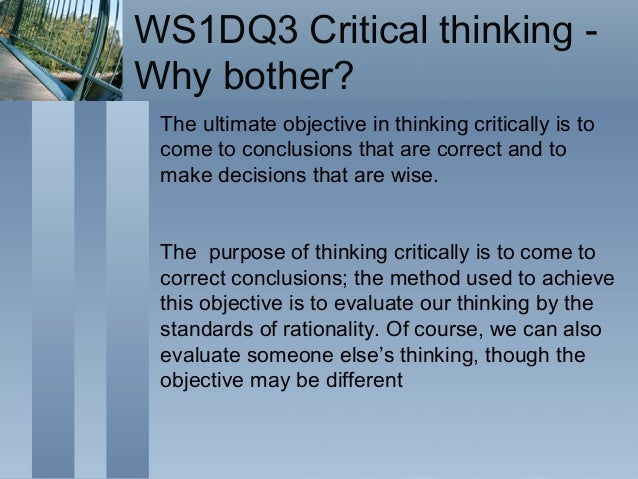 what is the purpose of thinking critically