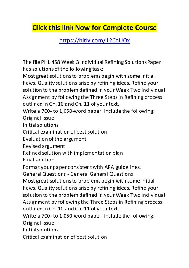Phl 458 week 3 refining solution paper