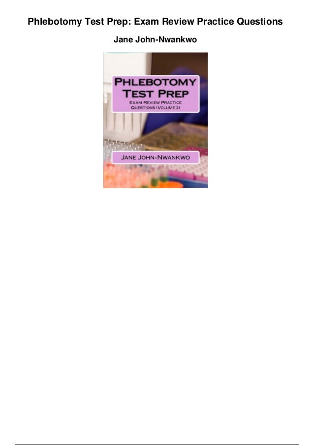 Phlebotomy Test Prep Exam Review Practice Questions Pdf