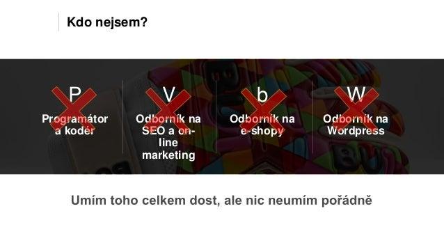 Jak jsem použil WordPress pro prodej produktu do celého světa, Petr Hlaváček Slide 2