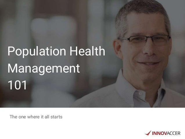 Population Health Management 101 The one where it all starts