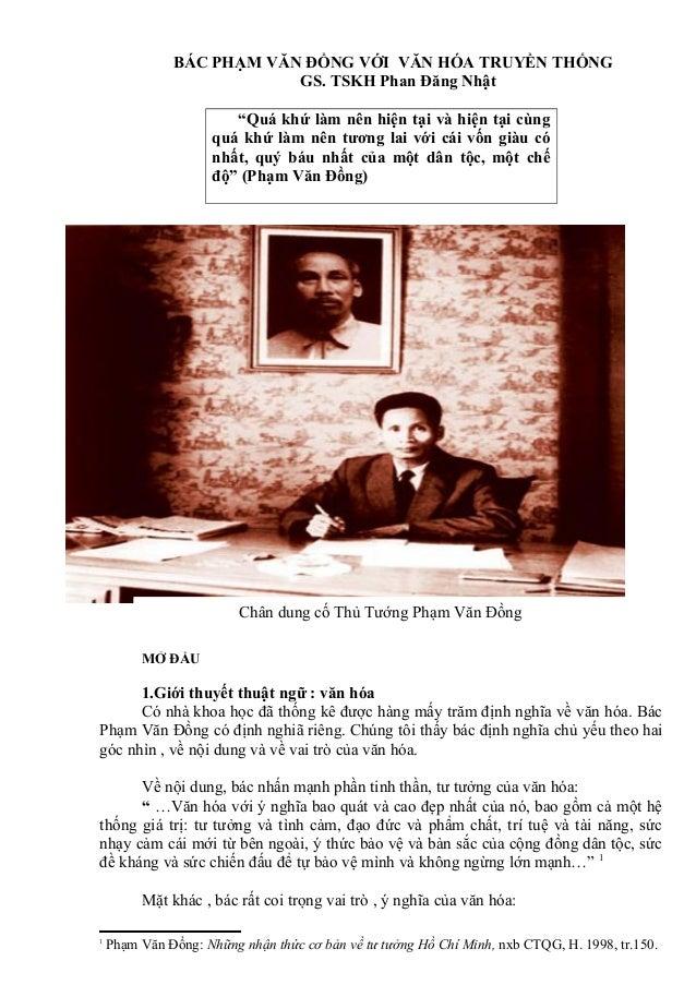 """BÁC PHẠM VĂN ĐỒNG VỚI VĂN HÓA TRUYỀN THỐNG GS. TSKH Phan Đăng Nhật """"Quá khứ làm nên hiện tại và hiện tại cùng quá khứ làm ..."""