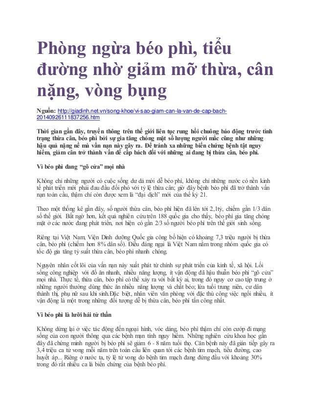 Phòng ngừa béo phì, tiểu đường nhờ giảm mỡ thừa, cân nặng, vòng bụng Nguồn: http://giadinh.net.vn/song-khoe/vi-sao-giam-ca...