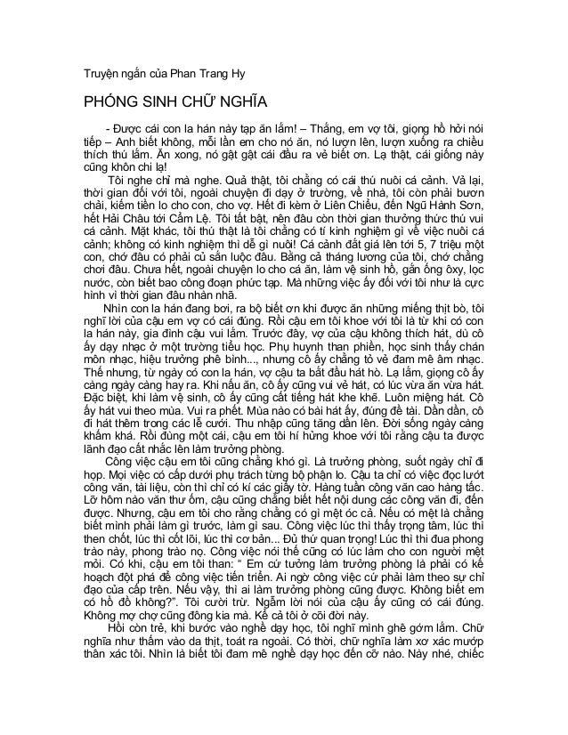 Truyện ngắn của Phan Trang HyPHÓNG SINH CHỮ NGHĨA     - Được cái con la hán này tạp ăn lắm! – Thắng, em vợ tôi, giọng hồ h...