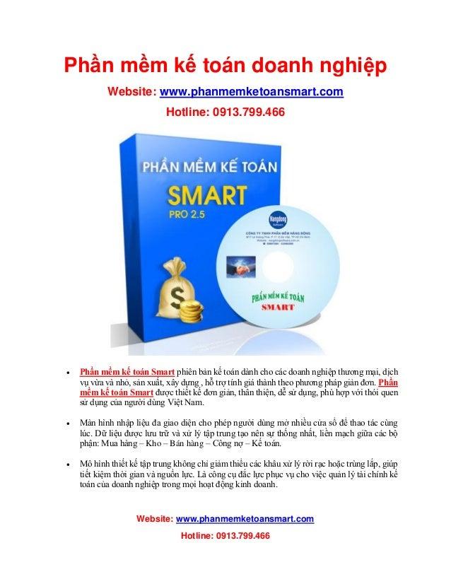 Website: www.phanmemketoansmart.com Hotline: 0913.799.466 Phần mềm kế toán doanh nghiệp Website: www.phanmemketoansmart.co...