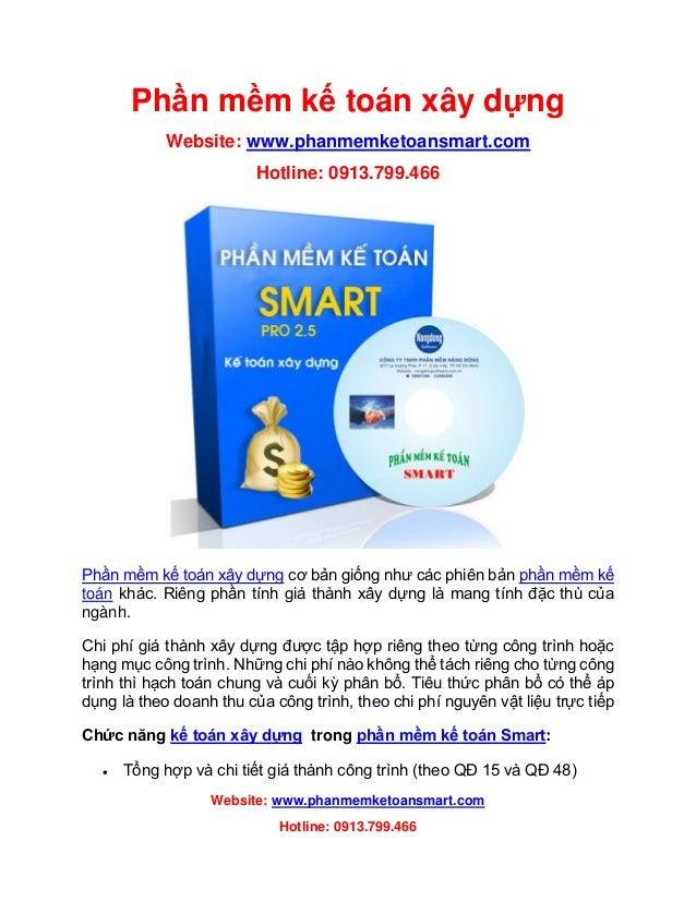 Website: www.phanmemketoansmart.com Hotline: 0913.799.466 Phần mềm kế toán xây dựng Website: www.phanmemketoansmart.com Ho...