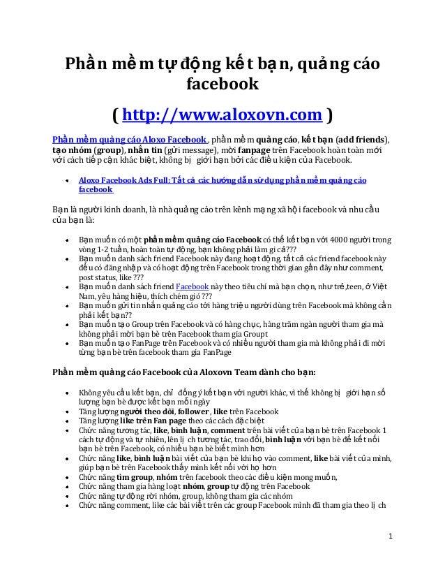 1 Phần mềm tự động kết bạn, quảng cáo facebook ( http://www.aloxovn.com ) Phần mềm quảng cáo Aloxo Facebook , phần mềm quả...