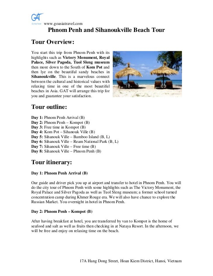 www.goasiatravel.com          Phnom Penh and Sihanoukville Beach TourTour Overview:You start this trip from Phnom Penh wit...