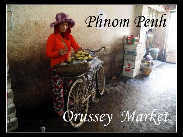 Phnom Penh Orussey Market