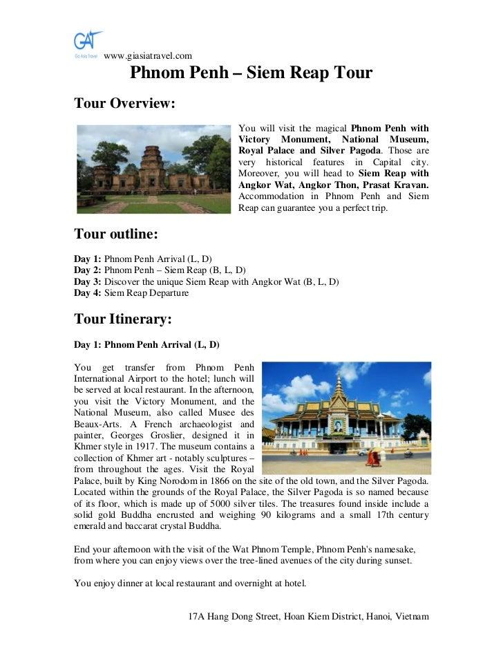 www.giasiatravel.com              Phnom Penh – Siem Reap TourTour Overview:                                          You w...