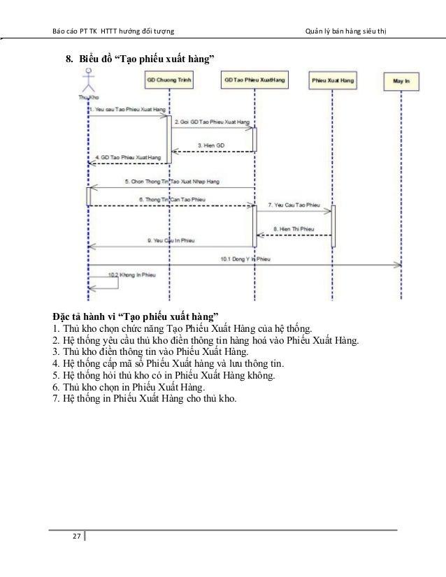 """Báo cáo PT TK HTTT hướng đối tượng Quản lý bán hàng siêu thị 8. Biểu đồ """"Tạo phiếu xuất hàng"""" Đặc tả hành vi """"Tạo phiếu xu..."""