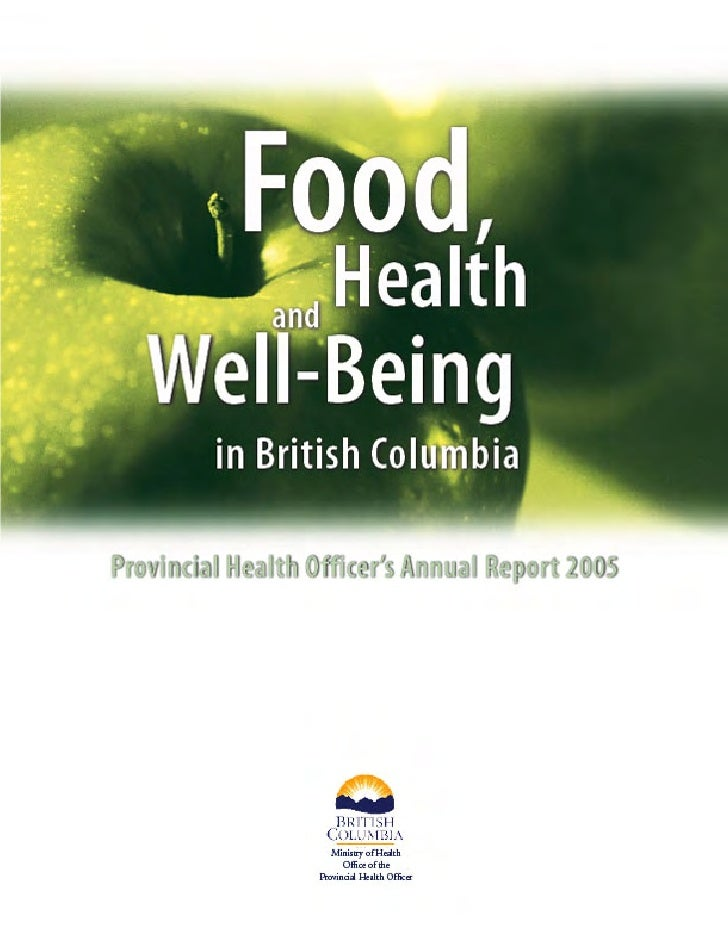 Copies of this report are available from:Office of the Provincial Health OfficerBC Ministry of Health4th Floor, 1515 Blansha...