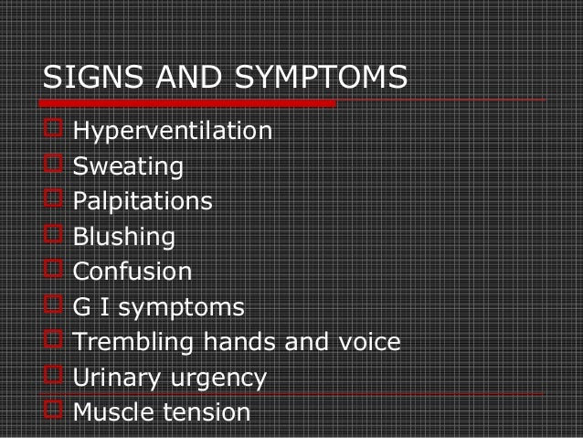 SIGNS AND SYMPTOMS  Fear of open or public places  Avoidance of public places and confinement to home.