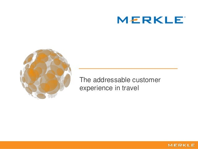 1 The addressable customer experience in travel