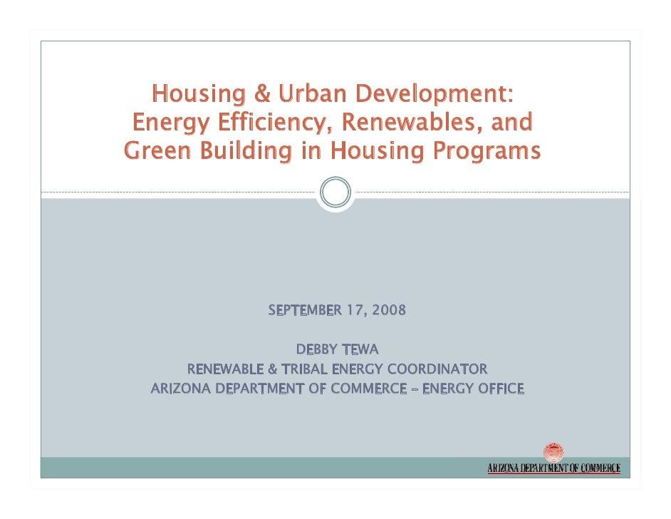 Housing & Urban Development: Energy Efficiency, Renewables, and Green Building in Housing Programs                     SEP...
