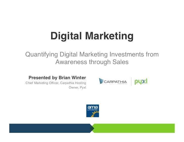 "Digital Marketing                        Quantifying Digital Marketing Investments from!                      ""         ..."