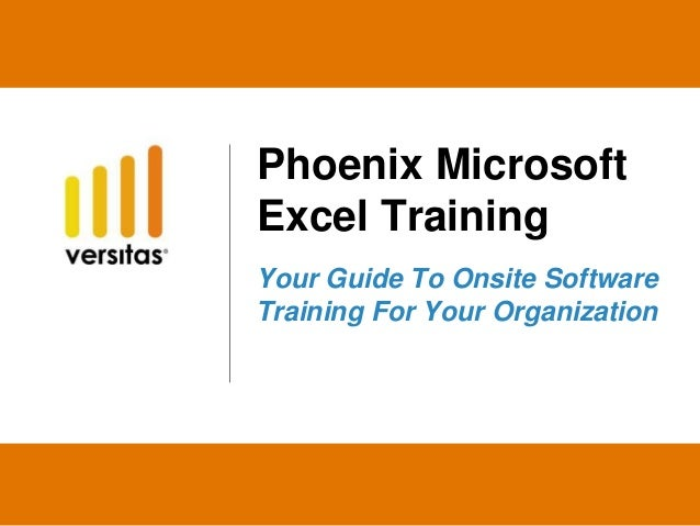 Phoenix Microsoft Excel Training Your Guide To Onsite Software Training For Your Organization