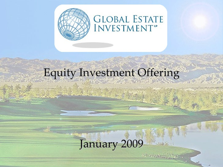 Equity Investment Offering January 2009