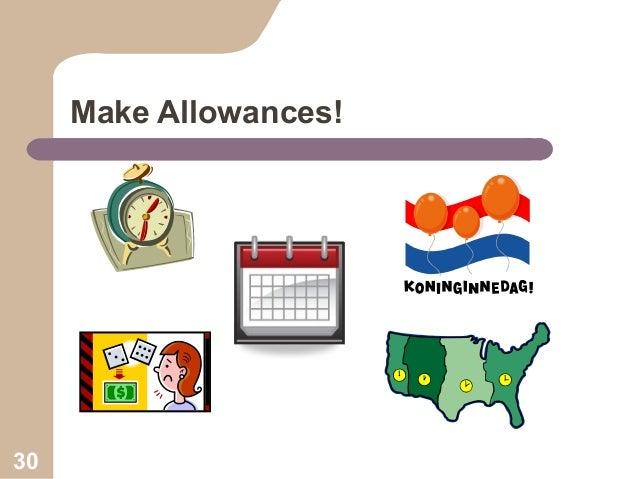 Make Allowances!  30