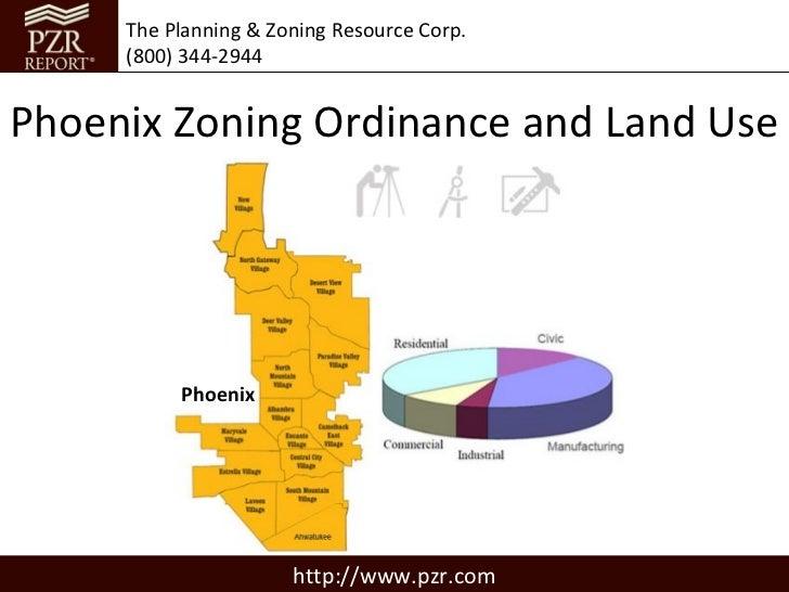 The Planning & Zoning Resource Corp.     (800) 344-2944Phoenix Zoning Ordinance and Land Use          Phoenix             ...