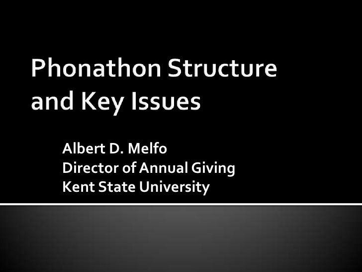 Albert D. Melfo Director of Annual Giving Kent State University