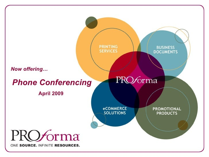 Now offering… Phone Conferencing April 2009
