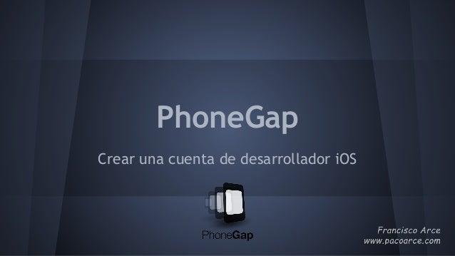 PhoneGap Crear una cuenta de desarrollador iOS