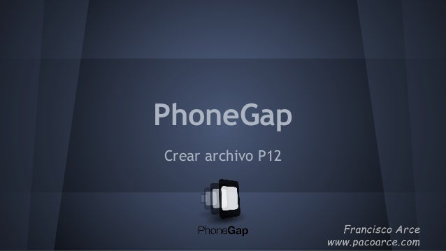 PhoneGap Crear archivo P12