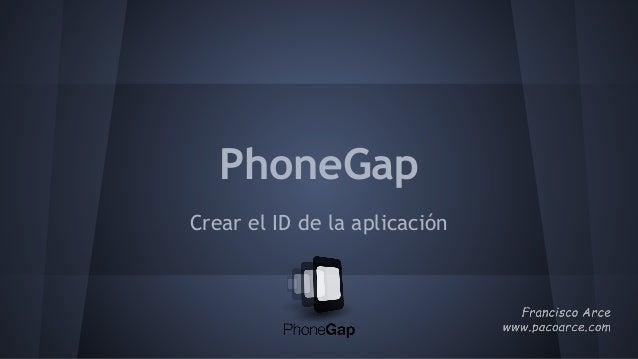 PhoneGap Crear el ID de la aplicación