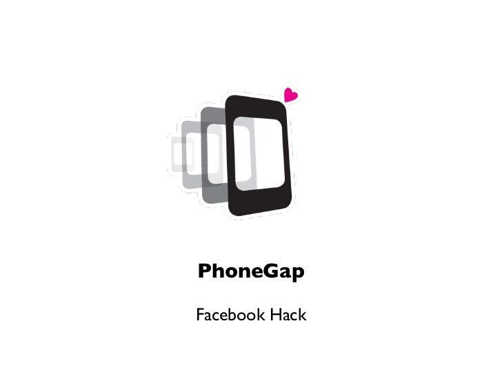 PhoneGapFacebook Hack